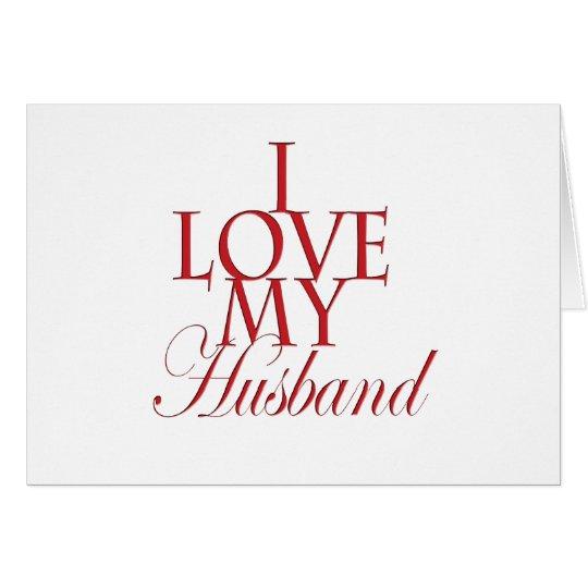I love my Husband Card