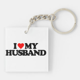 I LOVE MY HUSBAND Double-Sided SQUARE ACRYLIC KEYCHAIN