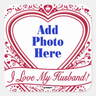 I Love My Husband! Photo Red Hearts Square Sticker