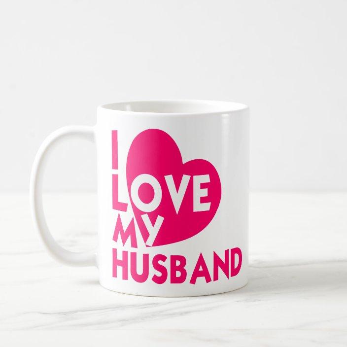 I Love My Husband Romantic Love Quotes For Husband Coffee Mug Zazzle Com