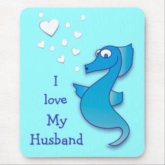 I love my Husband Sea Horse Valentine Mousepads