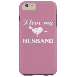 I love my husband tough iPhone 6 plus case