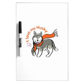 I Love My Husky Dry-Erase Board