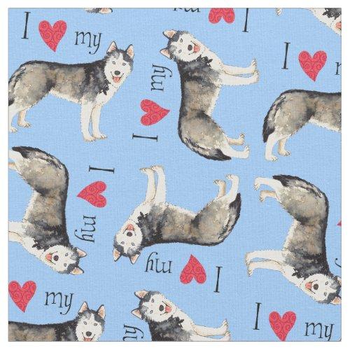 I Love my Husky Fabric