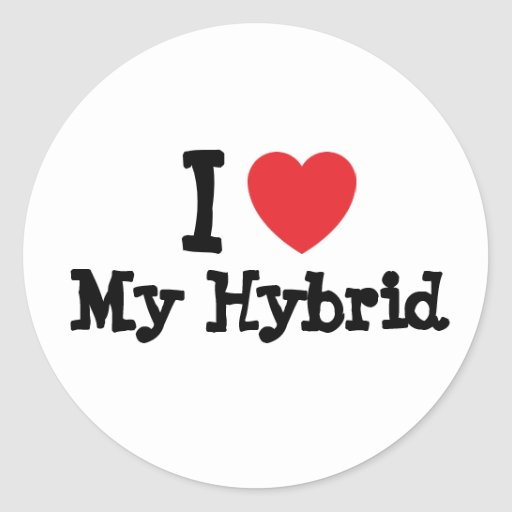 I love My Hybrid heart custom personalized Classic Round Sticker