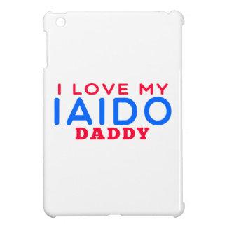 I Love My Iaido Daddy iPad Mini Cover