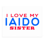 I Love My Iaido Sister Postcard