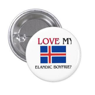 I Love My Icelandic Boyfriend Pins