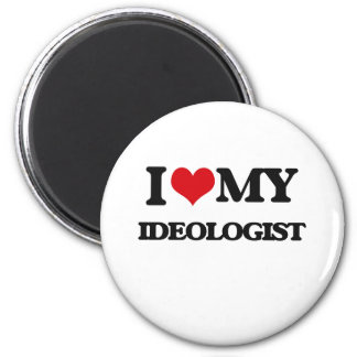 I love my Ideologist Magnet