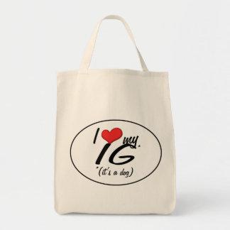 I Love My IG It s a Dog Bag