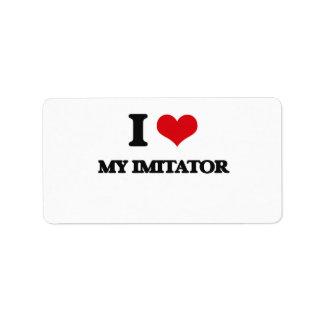 I Love My Imitator Custom Address Labels