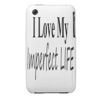 I Love My Imperfect Life Case-Mate iPhone 3 Case