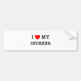 I Love My INDEXER Bumper Stickers