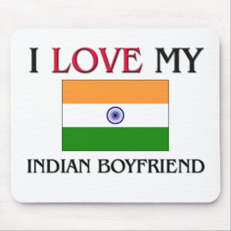 I Love My Indian Boyfriend Mouse Pad