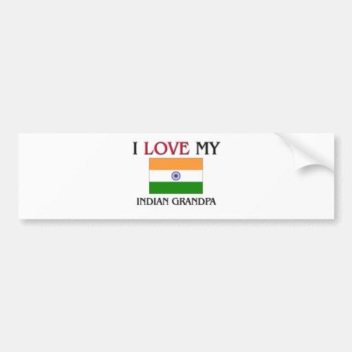 I Love My Indian Grandpa Bumper Stickers