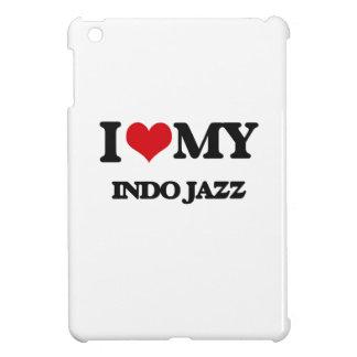 I Love My INDO JAZZ iPad Mini Cases