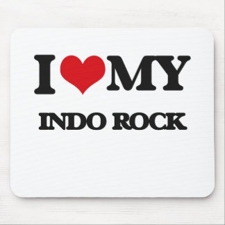 I Love My INDO ROCK Mouse Pad