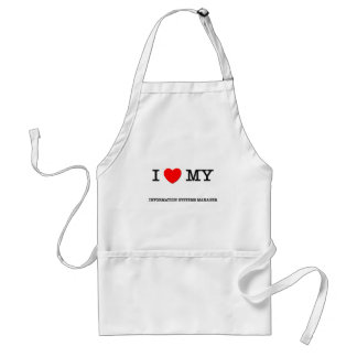 I Love My INFORMATION SYSTEMS MANAGER Adult Apron