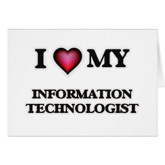 I love my Information Technologist Card