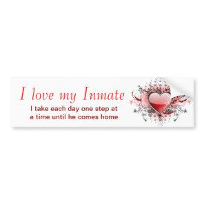 I love my Inmate Bumper Sticker