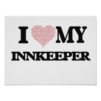 I love my Innkeeper (Heart Made from Words) Poster