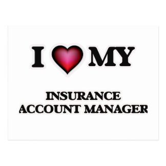 I love my Insurance Account Manager Postcard
