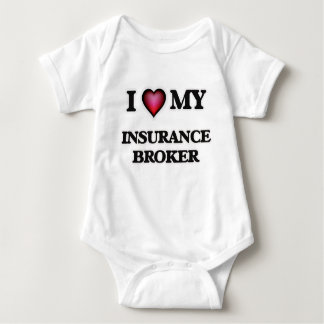 I love my Insurance Broker Baby Bodysuit