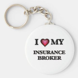 I love my Insurance Broker Basic Round Button Keychain