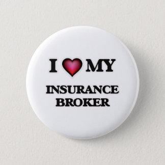 I love my Insurance Broker Pinback Button