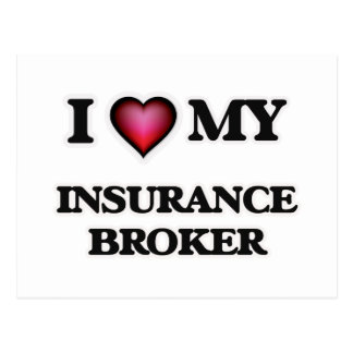 I love my Insurance Broker Postcard