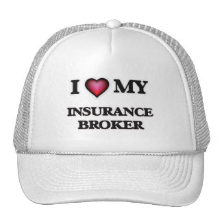 I love my Insurance Broker Trucker Hat