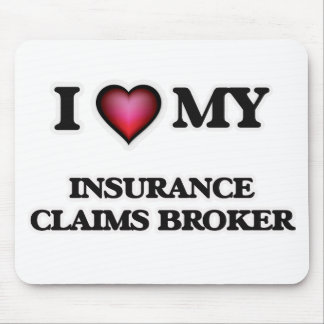 I love my Insurance Claims Broker Mouse Pad