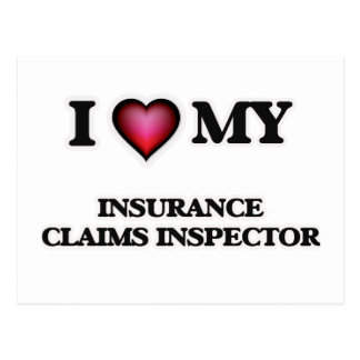 I love my Insurance Claims Inspector Postcard