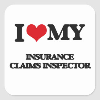 I love my Insurance Claims Inspector Stickers