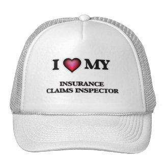 I love my Insurance Claims Inspector Trucker Hat