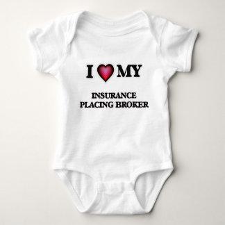 I love my Insurance Placing Broker Baby Bodysuit