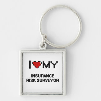 I love my Insurance Risk Surveyor Silver-Colored Square Keychain
