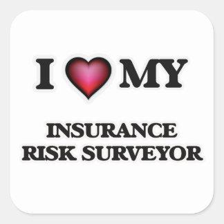 I love my Insurance Risk Surveyor Square Sticker