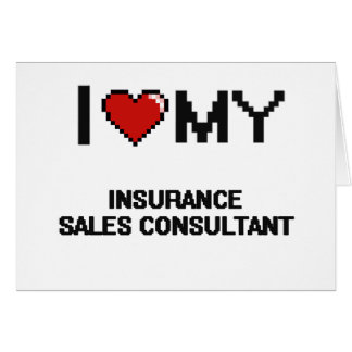 I love my Insurance Sales Consultant Note Card