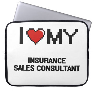 I love my Insurance Sales Consultant Laptop Sleeve