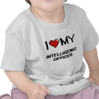I love my Intelligence Officer T Shirts
