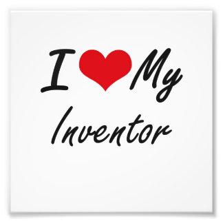 I love my Inventor Photo Print