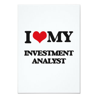 I love my Investment Analyst Custom Invitation