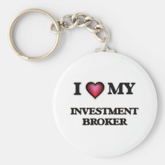 I love my Investment Broker Keychain