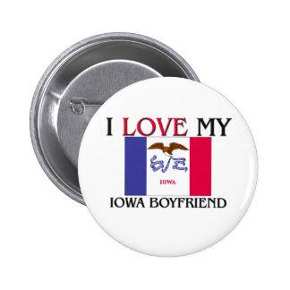 I Love My Iowa Boyfriend Pinback Button