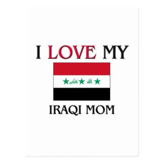 I Love My Iraqi Mom Postcard