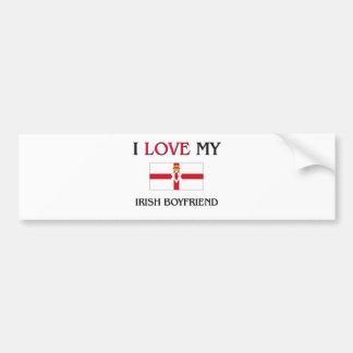 I Love My Irish Boyfriend Bumper Sticker