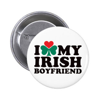 I Love My Irish Boyfriend Pinback Button