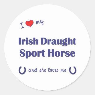 I Love My Irish Draught Sport Horse (Female Horse) Classic Round Sticker