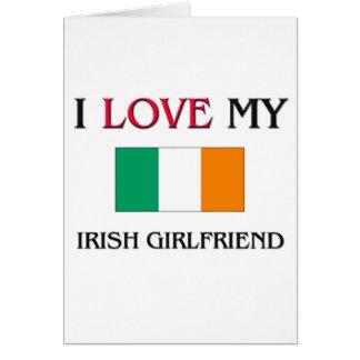 I Love My Irish Girlfriend Cards